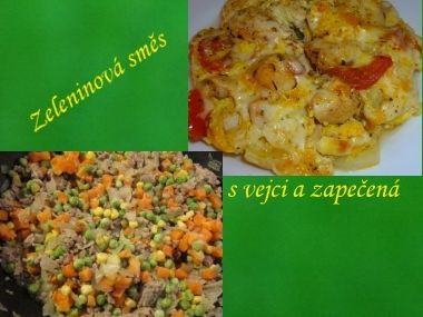 Zeleninová směs s vejci a zapečená