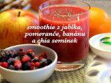 Smoothie s jablkem, pomerančem, banánem a chia recept ...